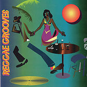 Reggae Grooves by Various Artists
