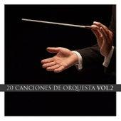 20 Canciones de Orquesta Vol. 2 by Various Artists