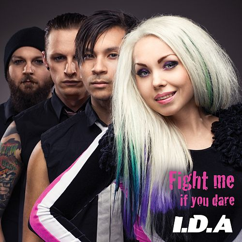 Fight me if you dare by Ida