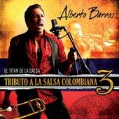Tributo a La Salsa Colombiana 3 de Alberto Barros