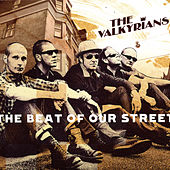 The Beat of Our Street de The Valkyrians