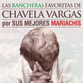 Chavela Vargas: Las Rancheras Favoritas por Sus Mejores Mariachis de Various Artists
