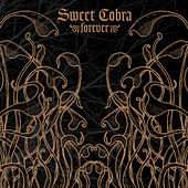 Forever by Sweet Cobra