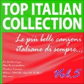 Top Italian Collection, Vol. 5 (Le più  belle canzoni italiane di sempre) de Various Artists
