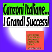 Canzoni italiane: i grandi successi von Various Artists