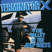 Terminator X & The Valley Of The Jeep Beets von Terminator X