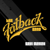 Soul March by Fatback Band