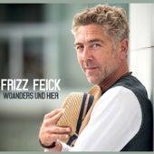 Woanders und hier von Frizz Feick