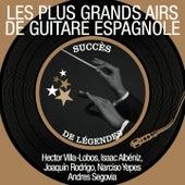 Les plus grands airs de guitare espagnole (Succès de légendes) de Various Artists