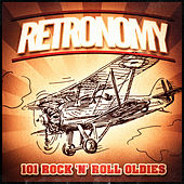 Retronomy, Vol. 2: 101 Rock 'n' Roll Oldies (A Vintage Music Playlist of 50's and 60's Rock and Roll and Rockabilly) von Various Artists
