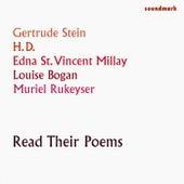 Gertrude Stein, H.D., Louise Bogan, Edna St. Vincent Millay & Muriel Rukeyser Read Their Poems by Various Artists