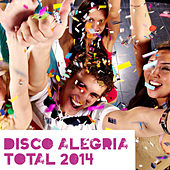 Disco Alegría Total 2014 by Various Artists
