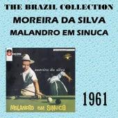 Malandro Em Sinuca de Moreira da Silva