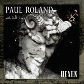 Hexen by Paul Roland