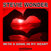 With a Song in My Heart de Stevie Wonder