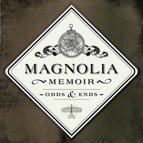 Odds & Ends by Magnolia Memoir