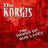 The Songs of Our Lives de The Korgis