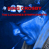 & The Longines Symphonette de Bing Crosby