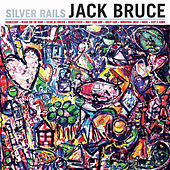 Silver Rails by Jack Bruce