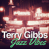 Jazz Vibes by Terry Gibbs