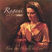 Ancient Spirit (Kirtan Cafe, Vol. ii- Yoga Chant Music) by Ragani