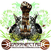 Underground Communication de Bassnectar