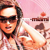 Om: Miami 2007 by Various Artists