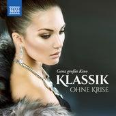 Klassik ohne Krise – Ganz großes Kino de Various Artists