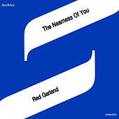 The Nearness of You de Red Garland