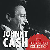 The Rock 'N' Roll Collection: Johnny Cash by Johnny Cash