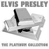 The Platinum Collection: Elvis Presley by Elvis Presley