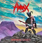 Immortal Legacy by Hirax