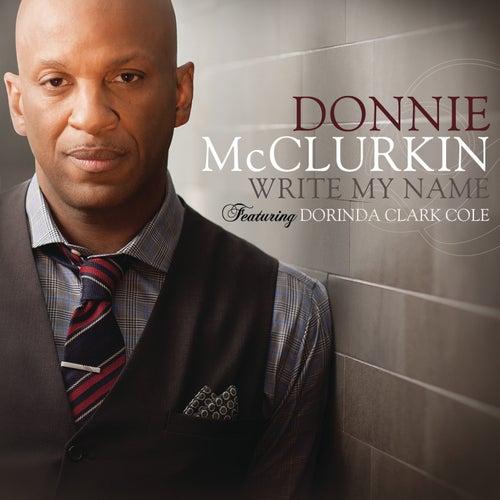Write My Name by Donnie McClurkin