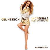 Incredible feat. Ne-Yo by Celine Dion