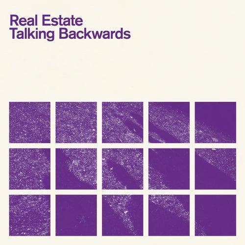 Talking Backwards by Real Estate