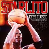 Eyes Closed - Single by Starlito