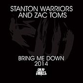 Bring Me Down 2014 von Stanton Warriors