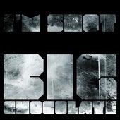 I'm Shot EP by Big Chocolate