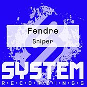 Fendre by Sniper