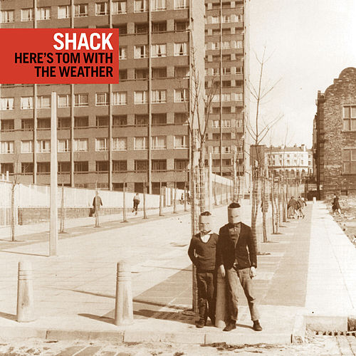 ...Here's Tom with the Weather by Shack