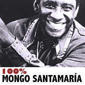 100% Mongo Santamaría de Mongo Santamaria