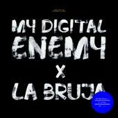 La Bruja by My Digital Enemy
