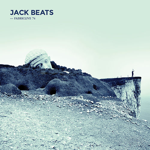 FABRICLIVE 74: Jack Beats by Jack Beats