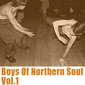 Boys of Northern Soul, Vol. 1 by Various Artists