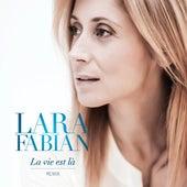 La Vie Est Lá Remix de Lara Fabian
