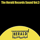 The Herald Records Sound, Vol. 3 von Various Artists