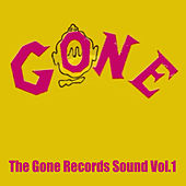 The Gone Records Sound, Vol. 1 by Various Artists