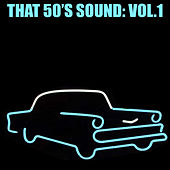 That 50's Sound, Vol. 1 de Various Artists