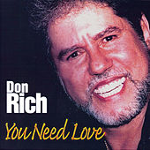 You Need Love by Don Rich