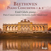 Beethoven: Piano Concerto Nos. 1 & 2 by Emil Gilels